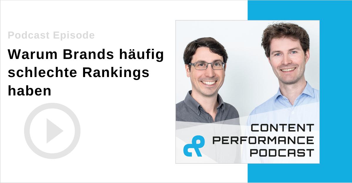 Podcast warum Markenunternehmen oder Brands häufig schlechte Rankings haben